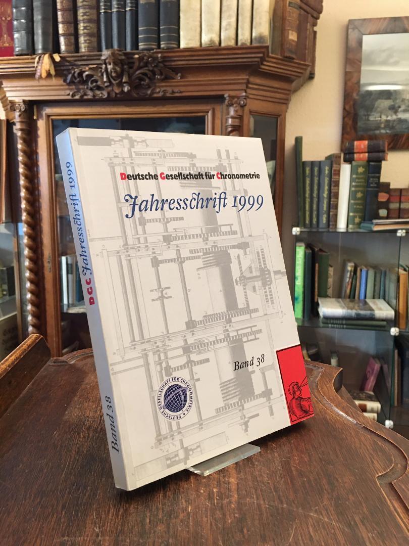 Deutsche Gesellschaft für Chronometrie : Jahresschrift 1999: Chronometrie, Deutsche Gesellschaft
