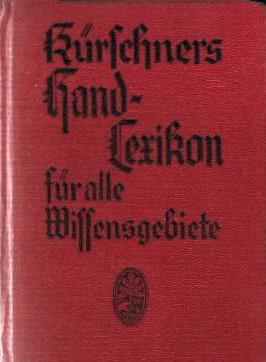 Kürschners Handlexikon für alle Wissensgebiete ,: Kürschner: