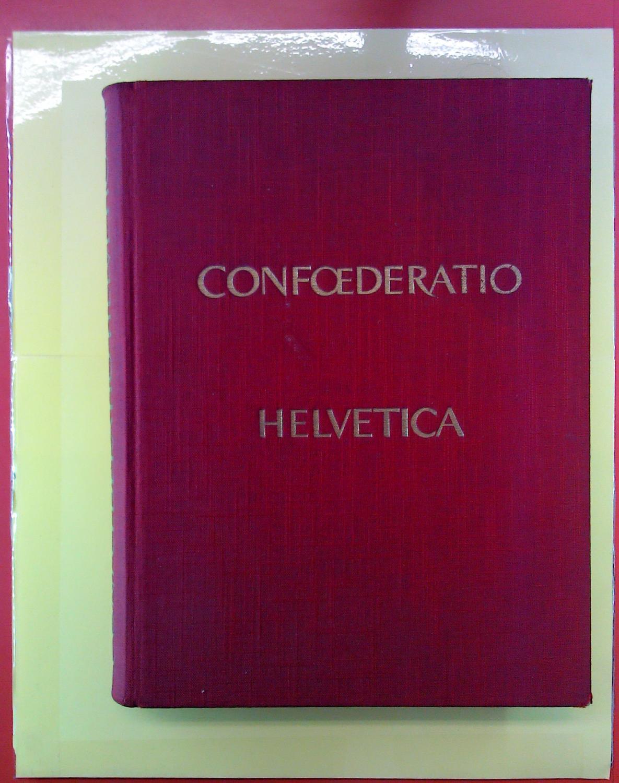 Confoederatio Helvetica. Die vielgestaltige Schweiz: Hrsg. Hans Richard