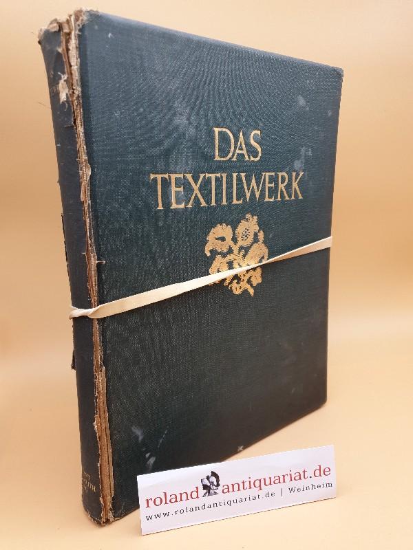Das Textilwerk : Gewebeornamente und Stoffmuster vom: Flemming, Ernst: