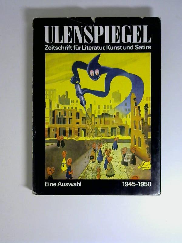 Ulenspiegel 1945-1950.Zeitschrift für Literatur, Kunst und Satire.: Sandberg, Herbert und