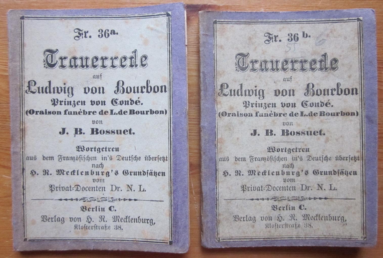 Trauerrede auf Ludwig von Bourbon, Prinzen von: Bossuet, J. B.: