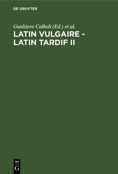 Latin vulgaire - latin tardif II. Actes: Calboli, Gualtiero und