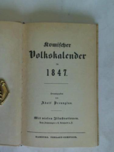 Komischer Volkskalender für 1847: Brennglas, Adolf (Hrsg.)