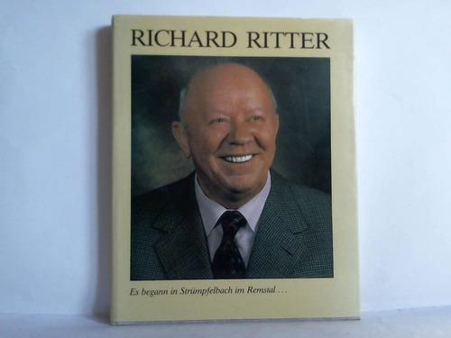 Richard Ritter - Leben und Wirken eines: Ritter, Richard