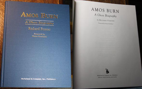 Amos Burn A Chess Biography Foreword by: Forster, Richard: