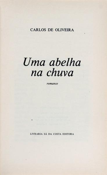 Carlos de Oliveira, Uma Abelha na Chuva - AbeBooks