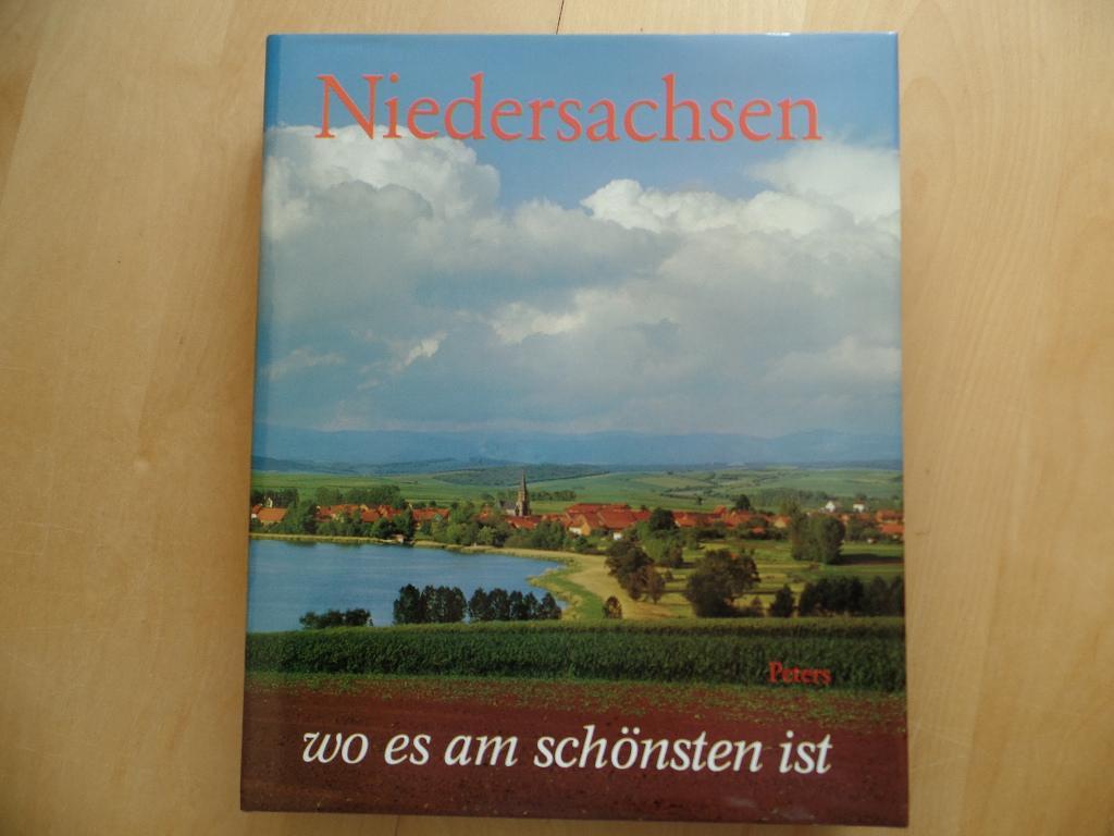 Niedersachsen, wo es am schönsten ist. Texte von Wilhelm Treue - Treue, Wilhelm