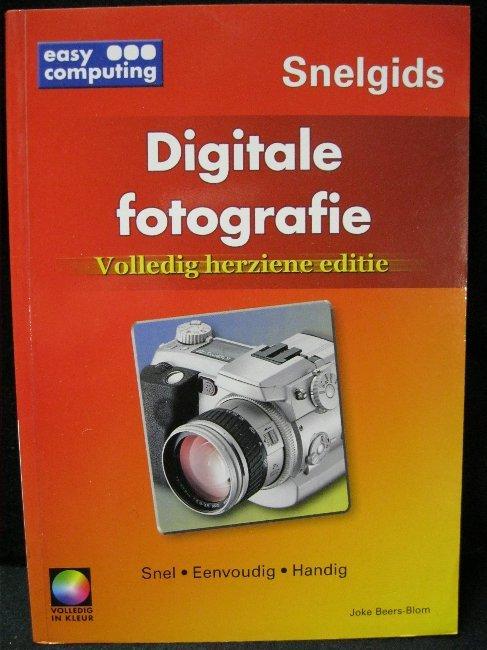 Digitale fotografie / druk 1 (Easy computing snelgids) - J., Beers-Blom,