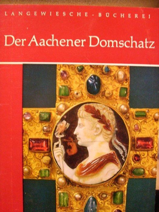 Der Aachener Domschatz (Langewiesche - Bücherei): Otto Muller, Einfuhrung