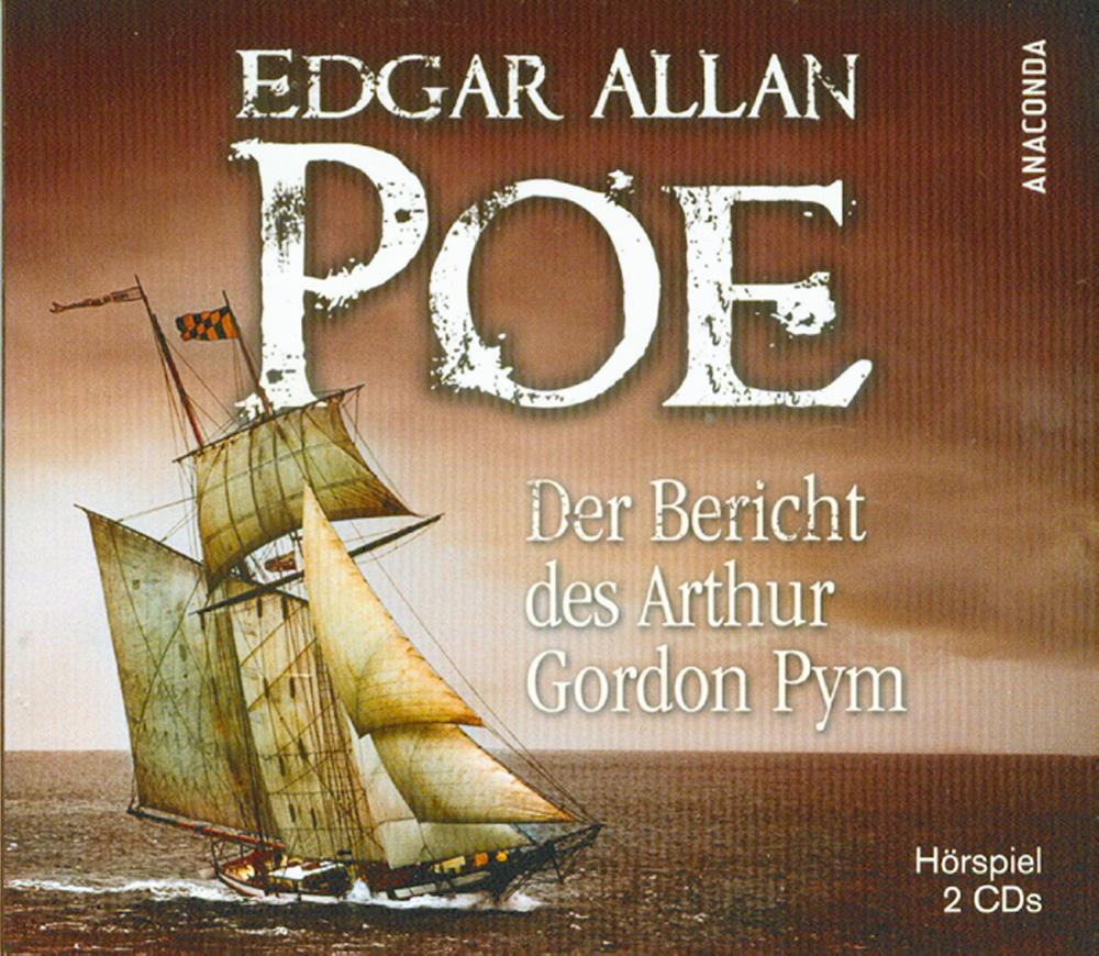Der Bericht des Arthur Gordon Prym 2 CDs - Edgar Allan Poe