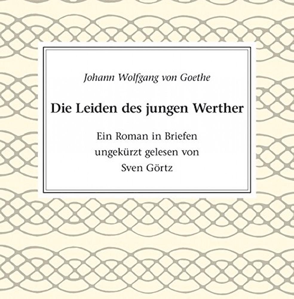 Die Leiden des jungen Werther: Goethe