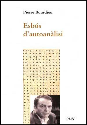 Esbós d'autoanàlisi - Bourdieu, Pierre