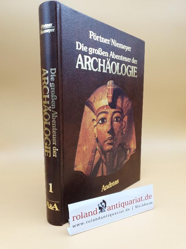 Die großen Abenteuer der Archäologie Teil: 1. / Ampolo .