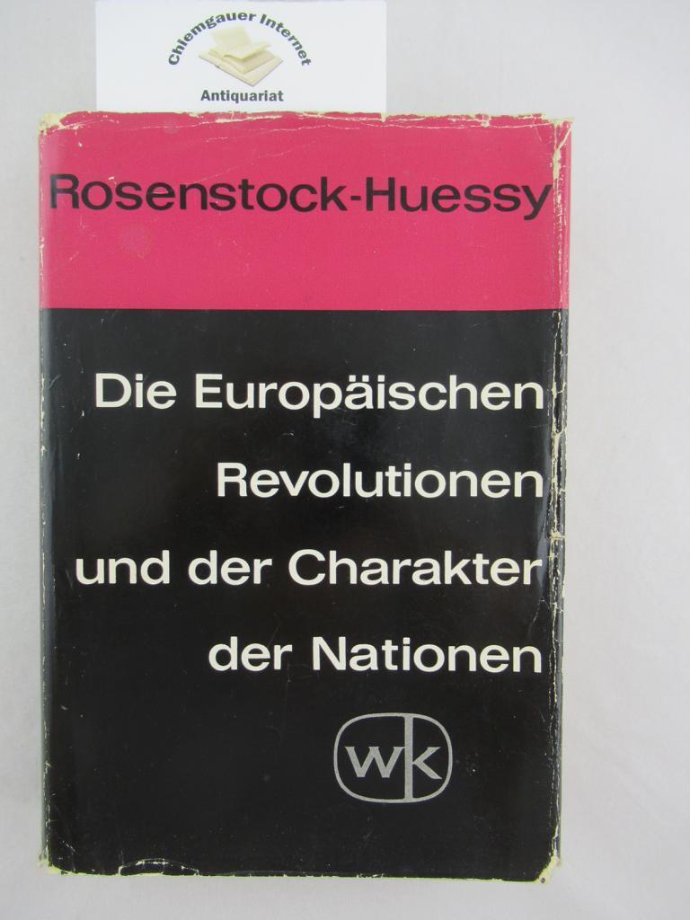 Die Europäischen Revolutionen und der Charakter der: Rosenstock, Eugen: