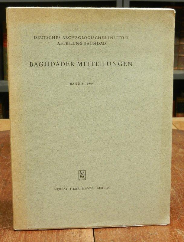 Baghdader Mitteilungen. Band 3, 1964. = Festschrift: Deutsches Archäologisches Institut