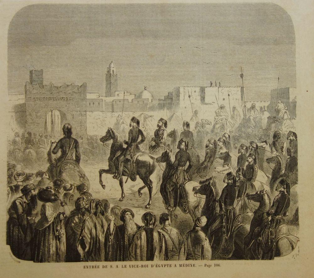 Entrée de S. A. Le Vice-Roi d: Medina