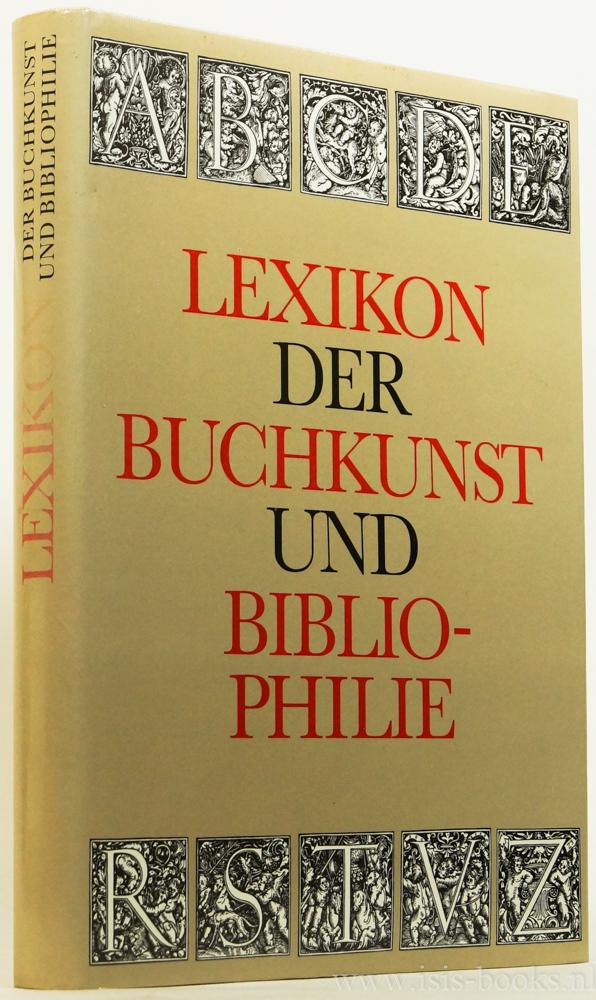 Lexikon der Buchkunst und Bibliophilie.: WALTHER, K.K. ,