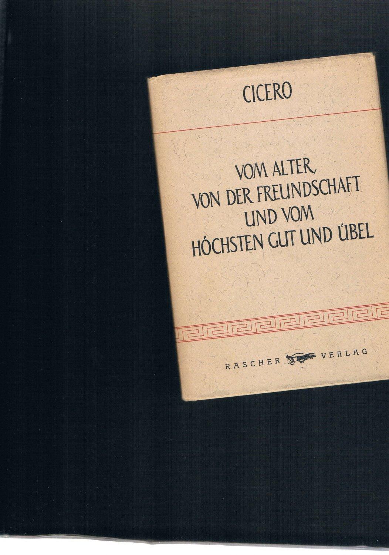 Vom Alter von der Freundschaft und vom: Cicero