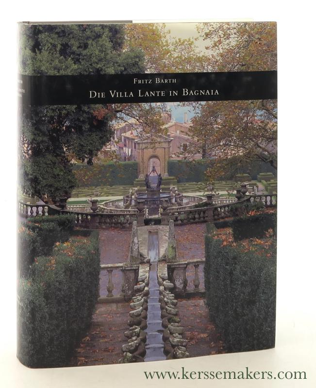 Die Villa Lante in Bagnaia. - Barth, Fritz.