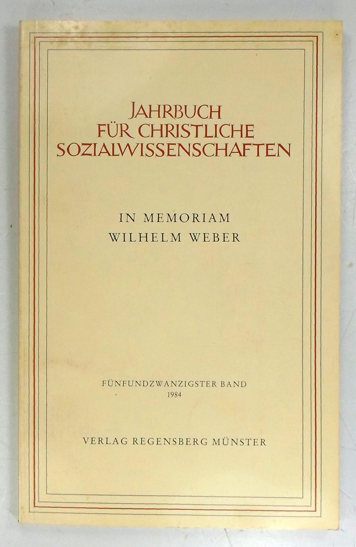 In Memoriam Wilhelm Weber. (Jahrbuch für christliche: Weber, Wilhelm: