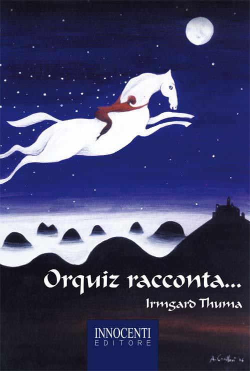 Orquiz racconta - Thuma Irmgard