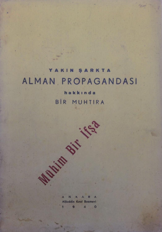GERMAN PROPAGANDA IN THE NEAR EAST] Yakin: HERBERT MELZIG, (1909-1990).
