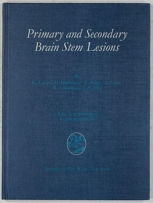 Primary and Secondary Brain Stem Lesions.: Csecsei, G., Hoffmann,