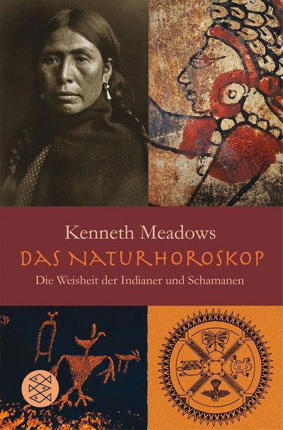 Das Natur-Horoskop : Die Weisheit der Indianer: Kenneth Meadows