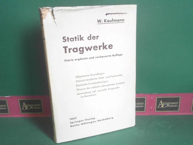 Statik der Tragwerke. (= Handbibliothek für Bauingenieure.: Kaufmann, Walther:
