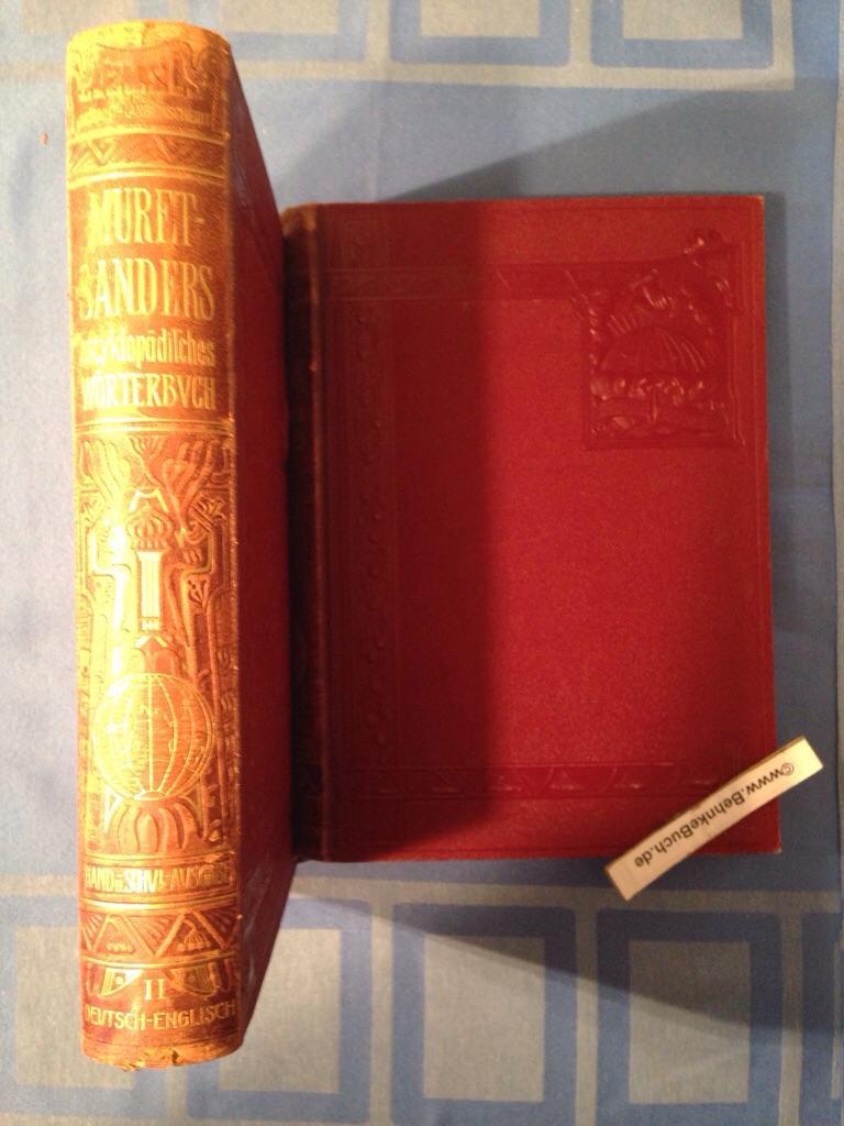 Enzyklopädisches Englisch-Deutsches und Deutsch-Englisches Wörterbuch. Band I: Muret-Sanders