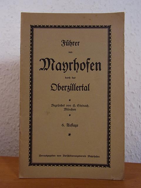Führer und Prospekt von Mayrhofen im Zillertal,: Steinach, H.: