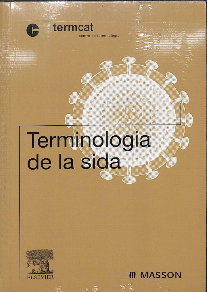 TERMINOLOGIA DE LA SIDA (CATALÁN). - TERMCAT