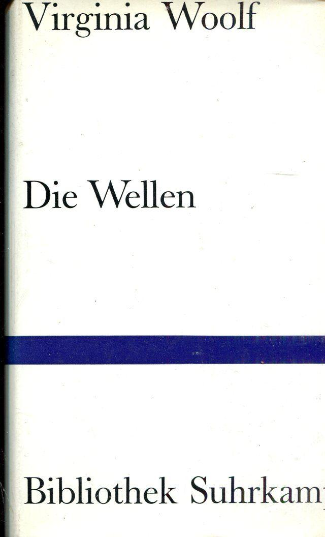 Die Wellen. Übersetzt von Herberth und Marlys: Woolf, Virginia