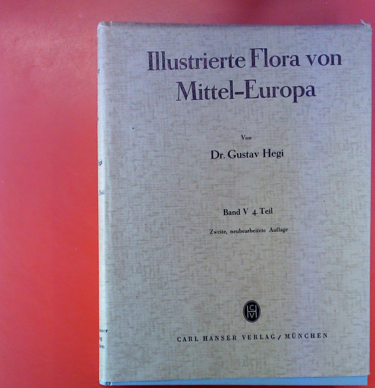 Illustrierte Flora von Mittel-Europa, Band V, 4.: Dr. Gustav Hegi