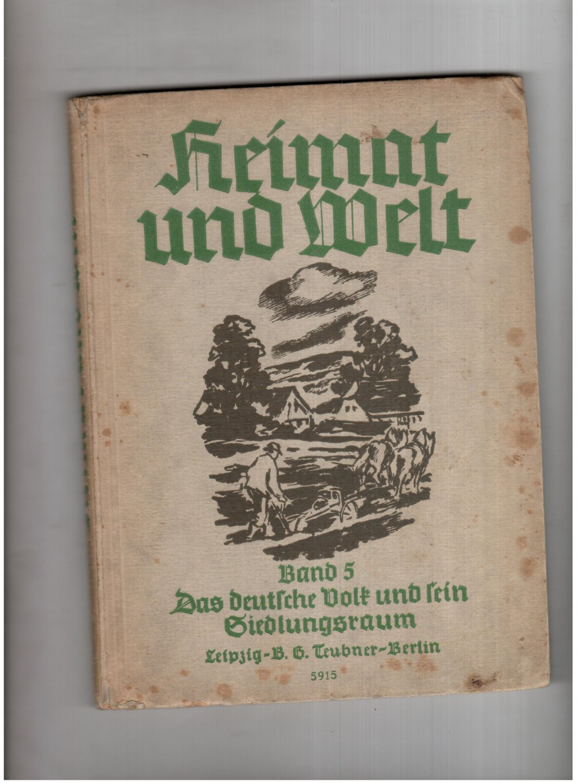 Heimat und Welt - Band 5 -: Kurt Griep