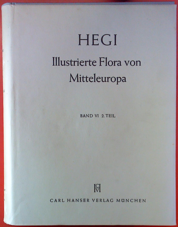 Illustrierte Flora von Mittel-Europa, mit besonderer Berücksichtigung: Dr. Gustav Hegi