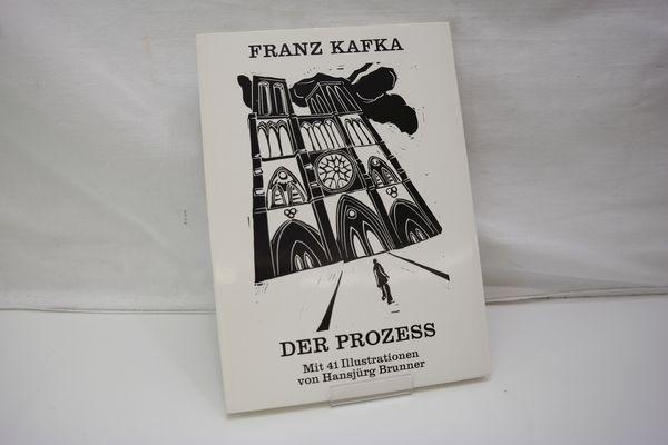 Der Prozess.: Kafka, Franz; Brunner,