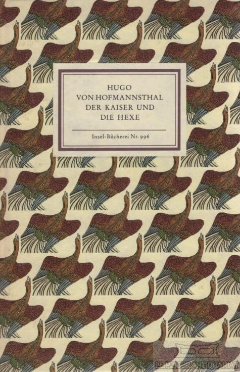 Der Kaiser und die Hexe.: Hofmannsthal, Hugo von.