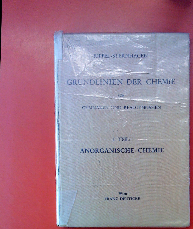 Grundlinien der Chemie für Gymnasien und Realgymnasien.: Dr. Leopold Sternhagen