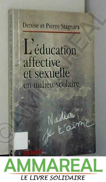 Education affective et sexuelle en milieu scolaire - Stagnara