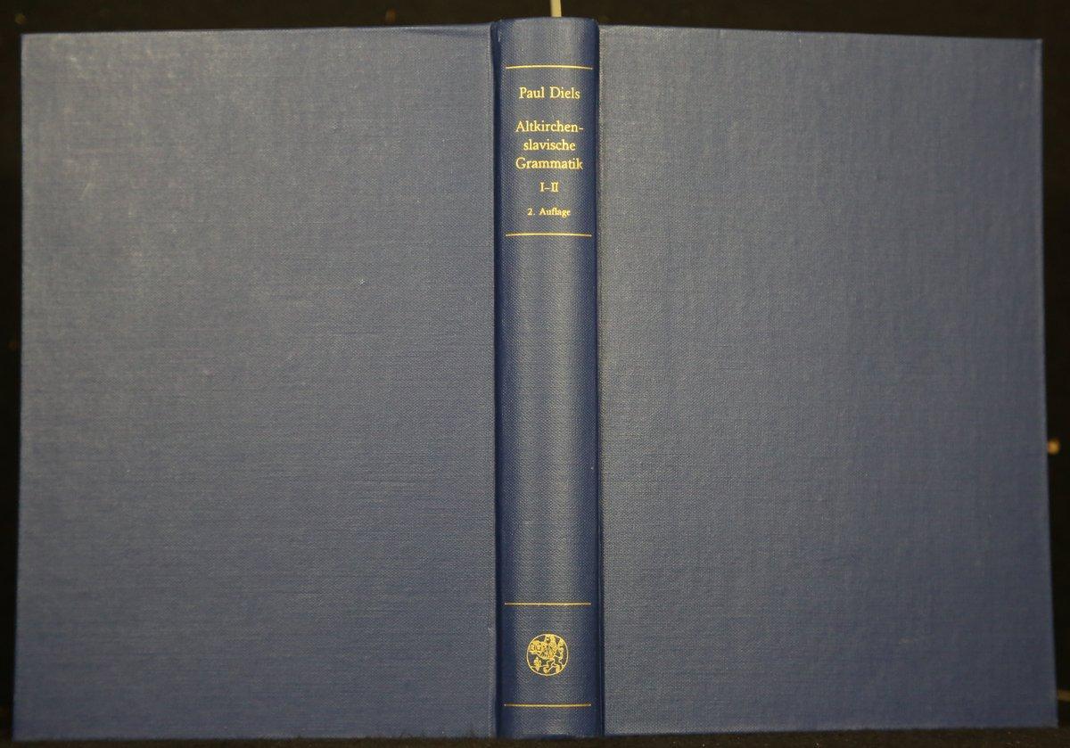 Altkirchenslavische Grammatik. 2 Teile in 1 Band. - 1. Grammatik. - 2. Ausgewählte Texte und Wörterbuch. Unveränderter Nachdruck der Ausgabe von 1963). - Diels, Paul