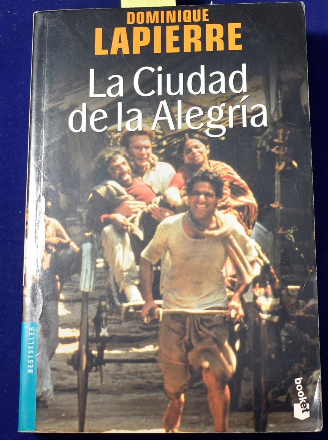 La Ciudad de la Alegría (Bestseller) - Lapierre, Dominique