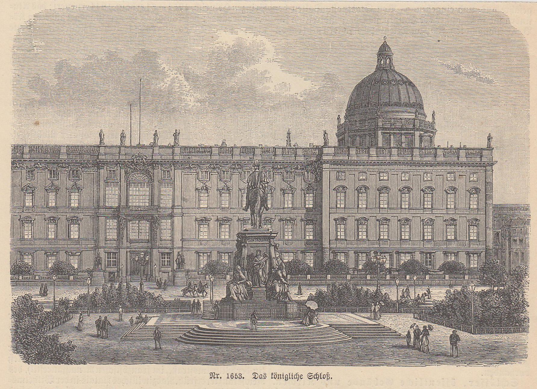 Das königliche Schloß.: Berlin - Schloss: