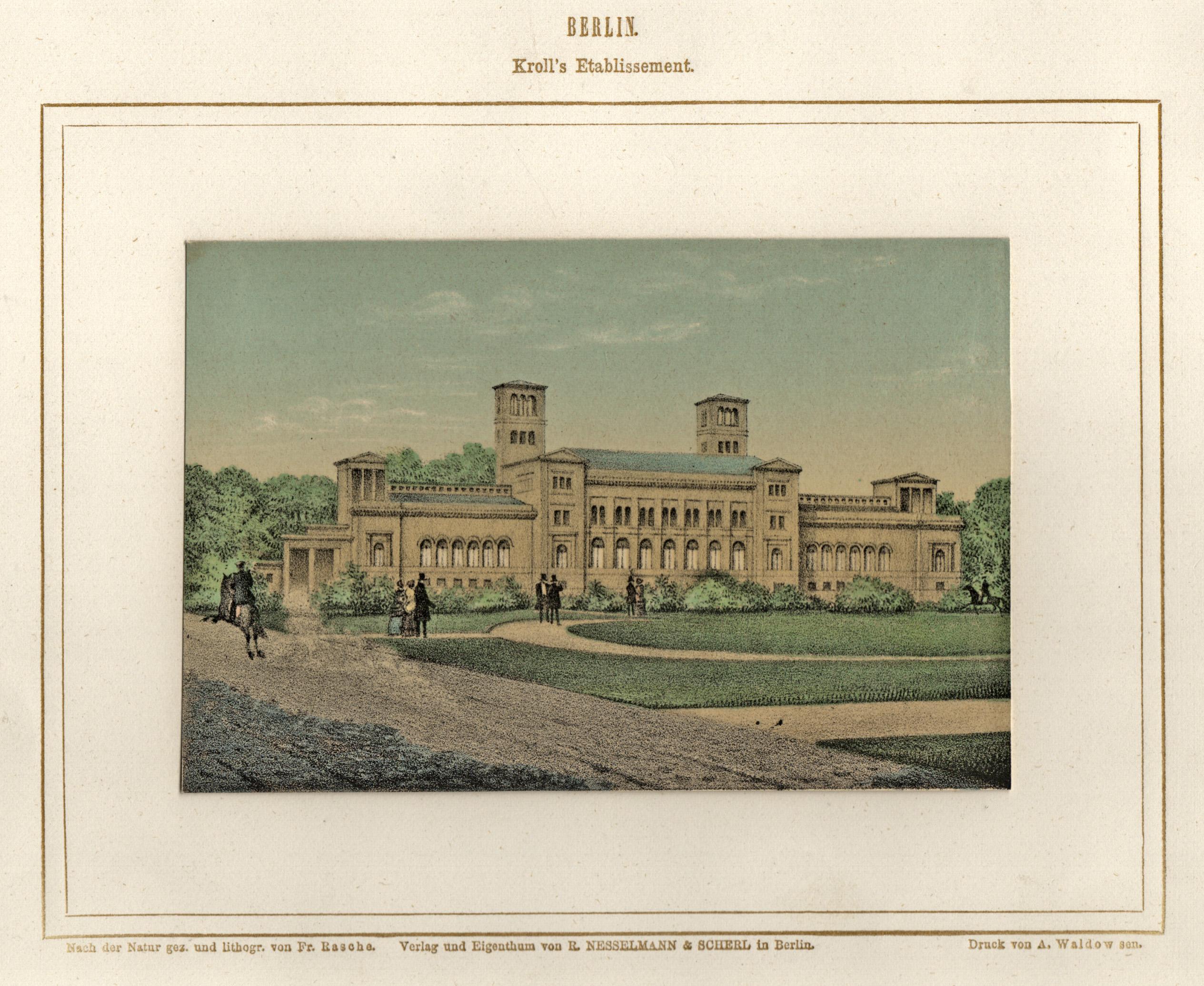 Berlin. Kroll's Etablissment.: Berlin - Krolls