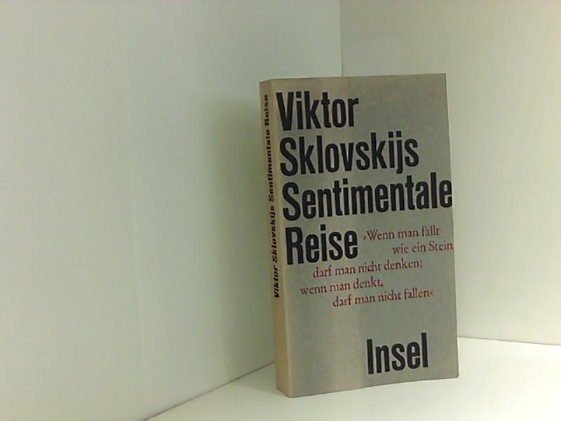 Viktor Sklovskijs Sentimentale Reise: Viktor B., Sklovskij,