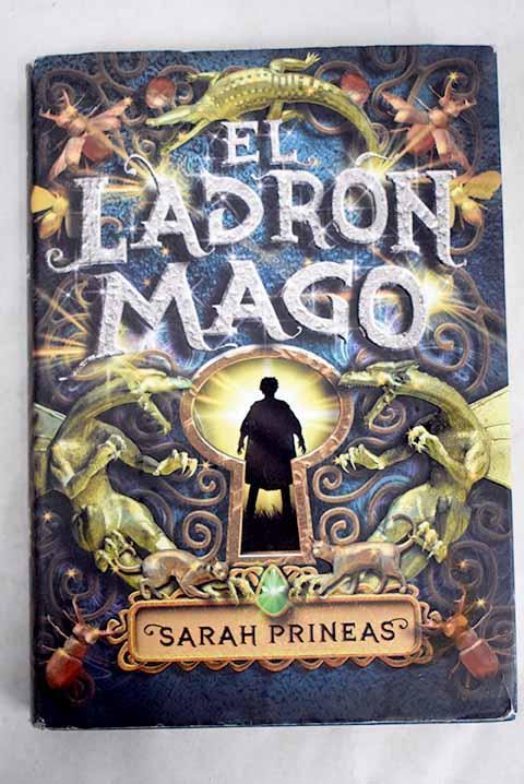 El ladrón mago - Prineas, Sarah
