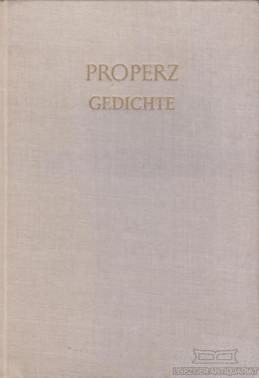 Gedichte. Lateinisch und Deutsch.: Properz (Sextus Aurelius