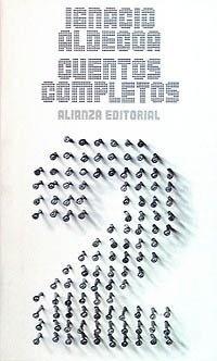 Cuentos Completos 2 - Ignacio Aldecoa - Ignacio Aldecoa