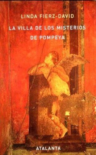 Villa De Los Misterios De Pompeya, La - Linda Fierz-david - Linda Fierz-David